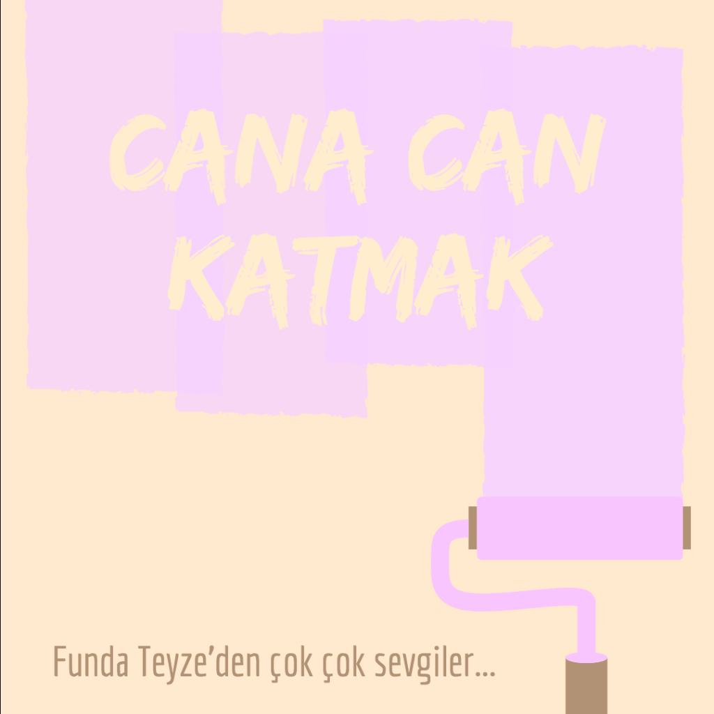 cana-can-katmak